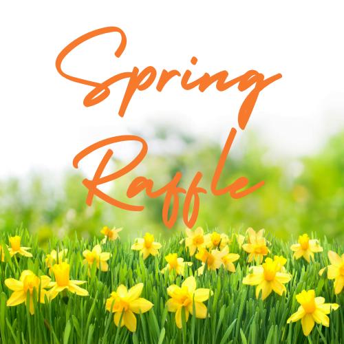 Spring Raffle
